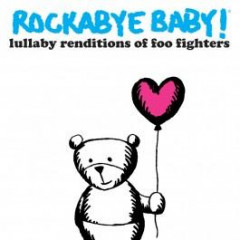 Rockabye Baby - CD Rock Baby Lullaby de Foo Fighters