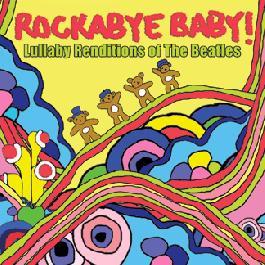 Rockabye Baby - CD Rock Baby Lullaby de The Beatles