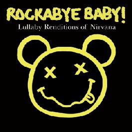 Rockabye Baby - CD Rock Baby Lullaby de Nirvana