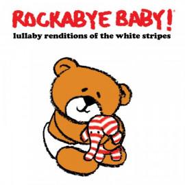 Rockabye Baby - CD Rock Baby Lullaby de White Stripes