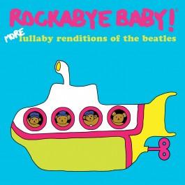 Rockabye Baby - CD Rock Baby Lullaby de The Beatles - More Renditions