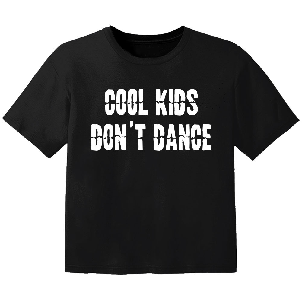 Camiseta Cool para bebé cool Kinder don't dance