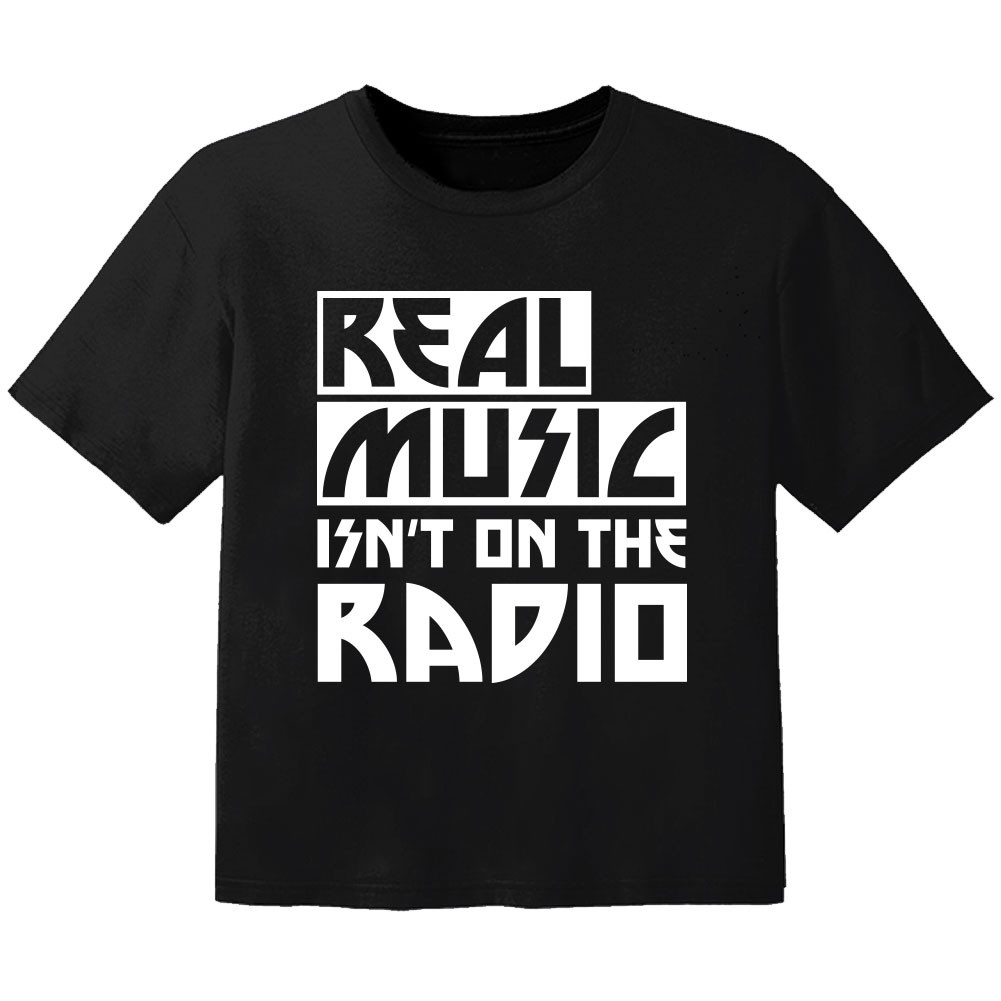 Camiseta Rock para niños real music isnt on the radio