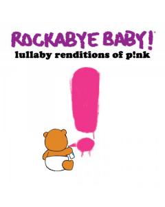 Rockabye Baby - CD Rock Baby Lullaby de Pink